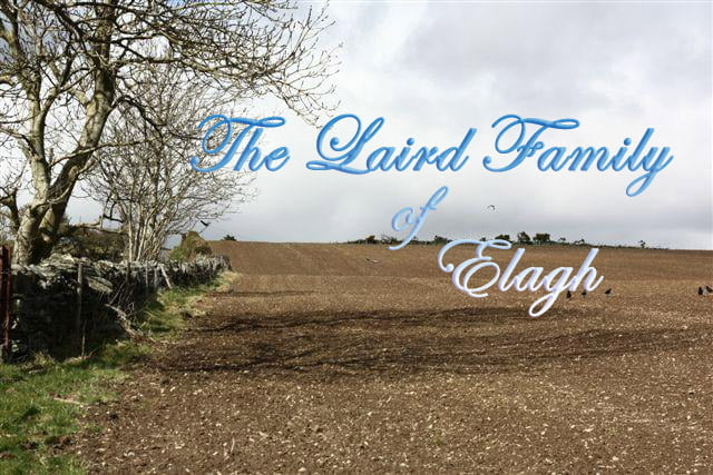 The Laird Familiy of Elagh